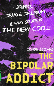 Book cover for the Bipolar Addict