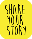 Share Your Story button